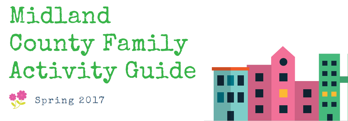 Midland County Family Spring Activity Guide