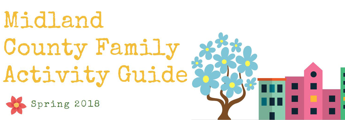 Midland County Spring Family Activity Guide