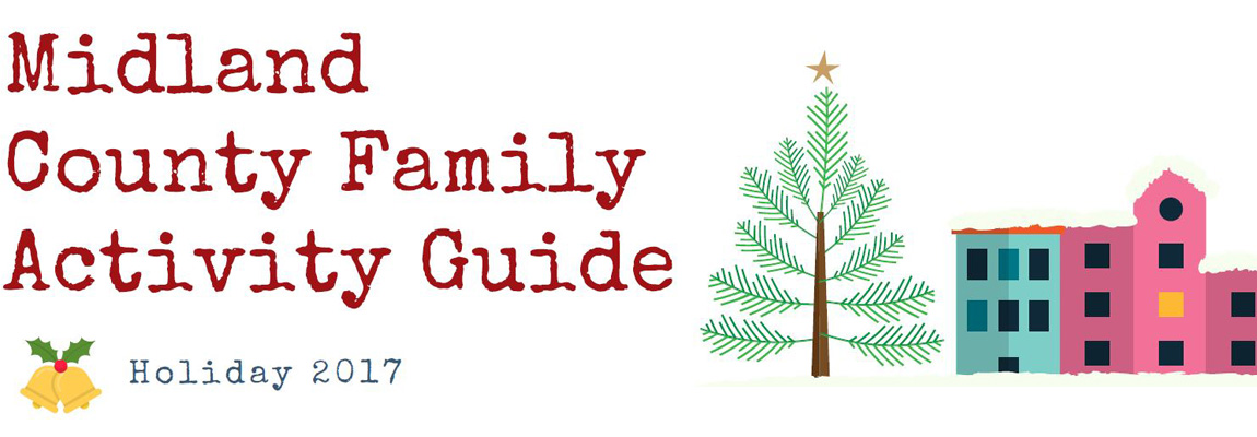 Midland County Holiday Family Activity Guide