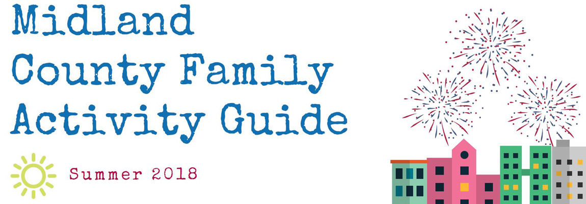 Midland County Summer Family Activity Guide