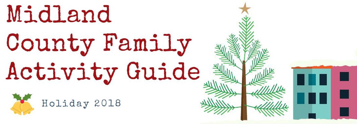 Midland County Holiday Family Activity Guide