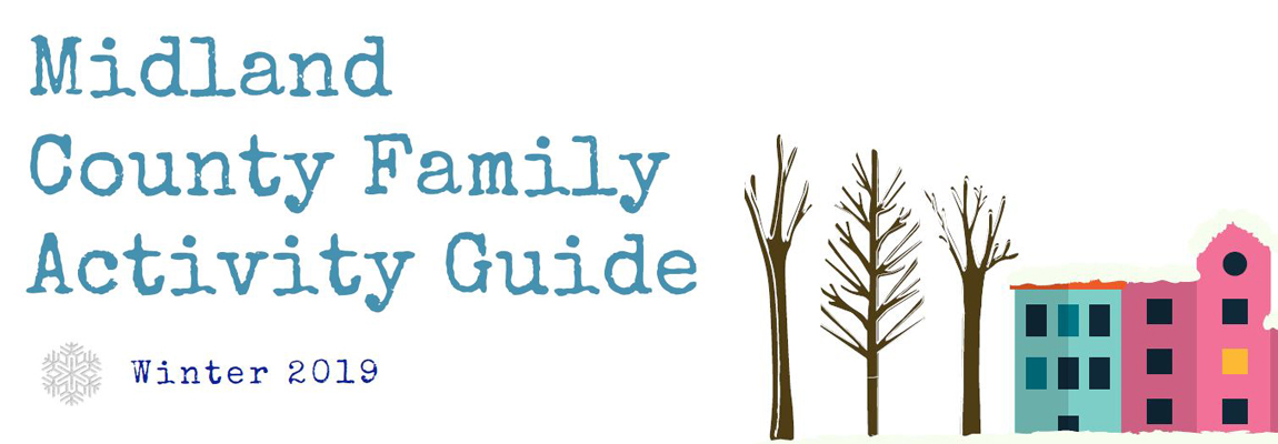 Midland County Winter Family Activity Guide