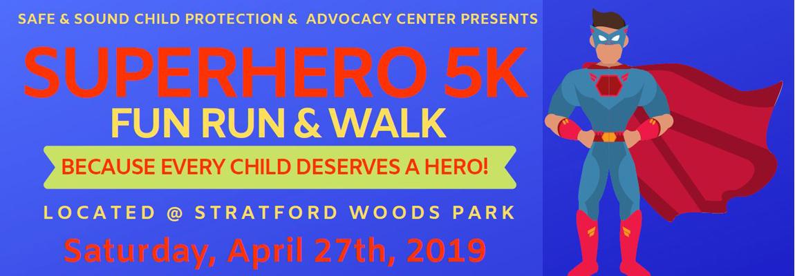 SUPERHERO 5K FUN RUN & WALK